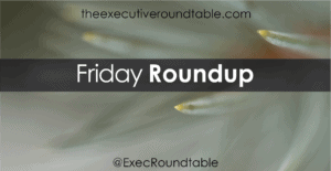 Friday Roundup