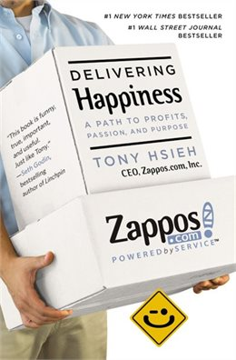 Delivering Happiness: A path to profits, passion and purpose.