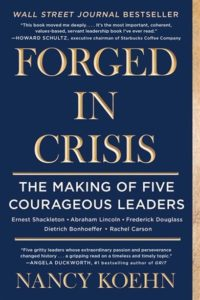 Book coverof Forged in Crisis: The Making of Five Courageous Leaders